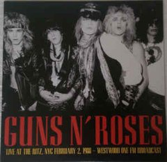 Guns N' Roses -   Live At The Ritz, NYC February 2 1988 -  Westwood One FM Broadcast LP