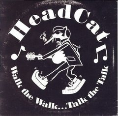 Head Cat -   Walk The Walk...Talk The Talk LP