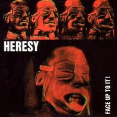Heresy -   Face Up To It! LP