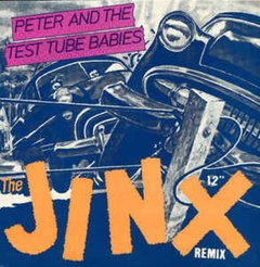 Peter And The Test Tube Babies -   The Jinx LP