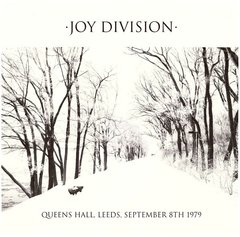 Joy Division - Queens Hall, Leeds, September 8th 1979 LP