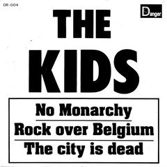 The Kids - The Kids LP + No Monarchy EP na internet
