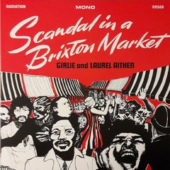 Girlie And Laurel Aitken - Scandal In A Brixton Market LP