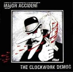 Major Accident -   The Clockwork Demos LP