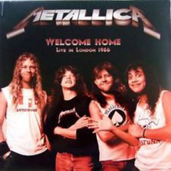 Metallica -   Welcome Home, Live In London 1986 LP