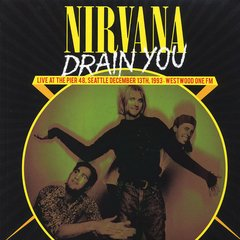 Nirvana -   Drain You LP