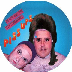 Peter And The Test Tube Babies -   Piss Ups LP (Picture)