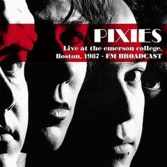 Pixies -   Live At The Emerson College, Boston, 1987 -  FM Broadcast LP