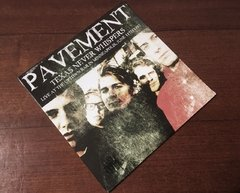 Pavement -   Texas never Whispers LP