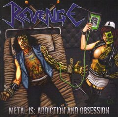 Revenge -   Metal Is: Addiction And Obsession LP