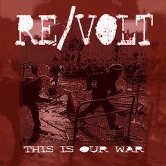 Re/volt - This Is Our War EP