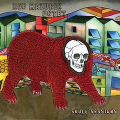 Rob Mazurek Octet -  Skull Sessions LP
