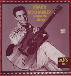 Various -   Miami Rockabilly Volume Three LP
