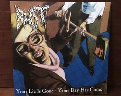 Rot + Your Lie Is Gone - Your Day Has Come LP