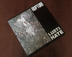 Rupture - Lust And Hate LP