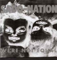 SadoNation -   We're Not Equal LP