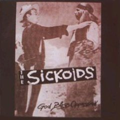 Sickoids -  God Bless Oppression... LP