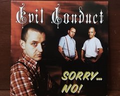 Evil Conduct - Sorry... No! LP - comprar online