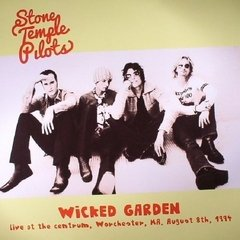 Stone Temple Pilots -  Wicked Garden: Live At The Centrum LP