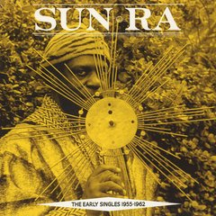 Sun Ra -   The Early Singles 195 - 1962 2xLP