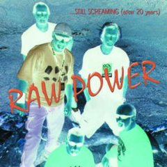 Raw Power -   ...Still Screaming (After 20 Years) LP