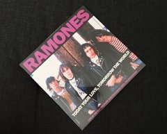 Ramones - Today Your Love, Tomorrow The World LP