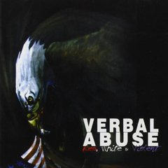 Verbal Abuse -   Red,White & Violent