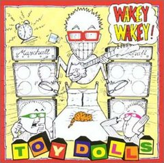 Toy Dolls - Wakey Wakey! LP