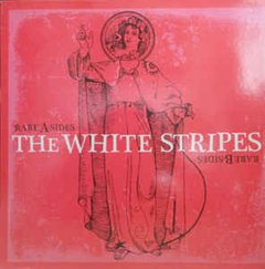 White Stripes -   Rare -  Sides Rare -  Sides LP