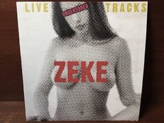 Zeke - Live Tracks Uncensored LP na internet