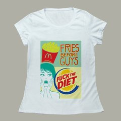 FRIES, GUYS, DIET