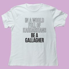 BE A GALLAGHER - comprar online
