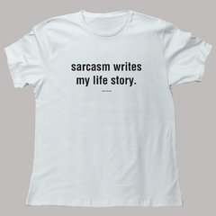 SARCASM WRITES MY LIFE STORY - comprar online
