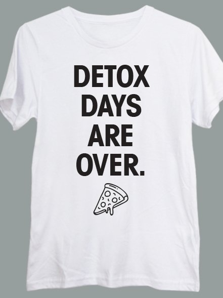 DETOX DAYS ARE OVER - comprar online
