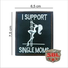 Funny Patch I Support Single Moms Ret na internet