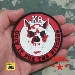 "Funny Patch Emborrachado K9 ""Doin it the Bitches"""