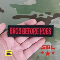 "Patch Tarja ""Bros Berfore Hoes"""