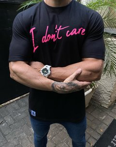 Camiseta I Dont Care
