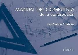 MANUAL DEL COMPUTISTA DE LA CONSTRUCCION
