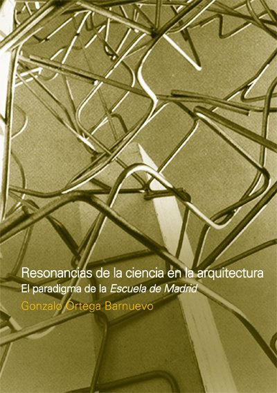 RESONANCIAS DE LA CIENCIA EN LA ARQUITECTURA