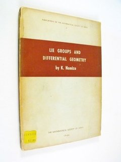 Katsumi Nomizu - Lie Groups And Differential Geometry