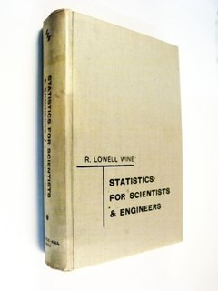 Lowell Wine - Statistics For Scientists & Engineers