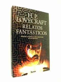 H. P. Lovecraft - Relatos Fantásticos - Lea - Luis Benítez