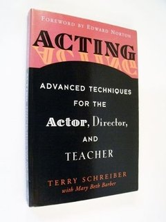 Terry Schreiber Acting Advanced Techniques Actor Director