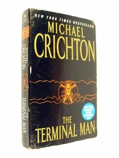 Michael Crichton - The Terminal Man (En Inglés)