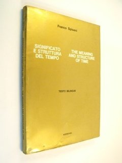 Franco Spisani The Meaning And Structure Of Time Bilingüe