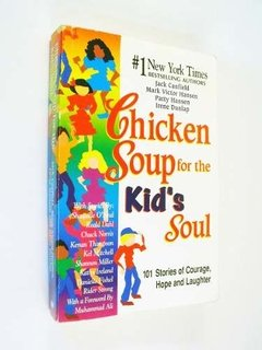 AA.VV. - Chicken Soup for the Kid's soul : 101 Stories of Courage, Hope and Laughter (en inglés)