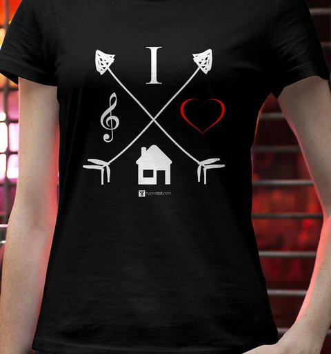 Camiseta I Love House Music | Hypnotzd