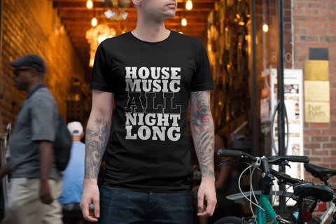 Camiseta House Music All Night Long - comprar online