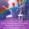 Workshop com Verònique Duplan Terapeuta das Auras